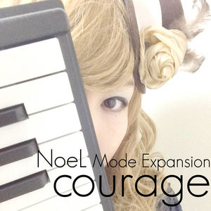 "e-komatsuzaki(feat Vocal) - NoeL Mode Expansion ""courage"" House Remix Mode Expantion Edition"