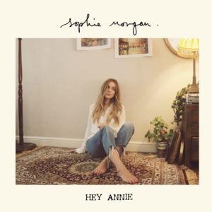 Sophie Morgan - Hey Annie