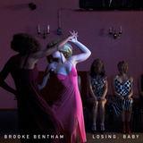 Brooke Bentham - Losing, Baby