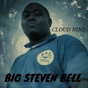 Big Steven Bell - cloud nine