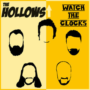 The Hollows - Watch The Clocks