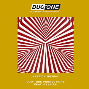Duo-Tone Productions - Keep On Moving (Radio Edit)