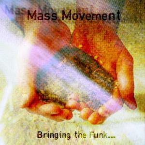 Mass Movement - Soodah Wah