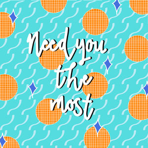 Heir - Need You The Most