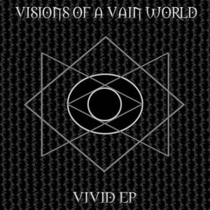 Visions Of A Vain World - Reverie