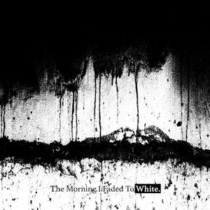 Rob Bravery - The Morning I Faded to White