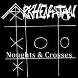 Arkhenatan - Noughts & Crosses