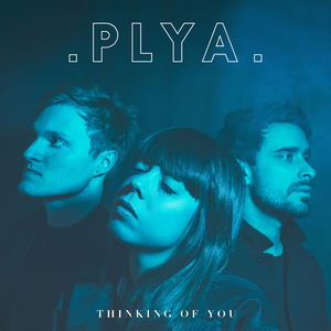 PLYA - Thinking Of You