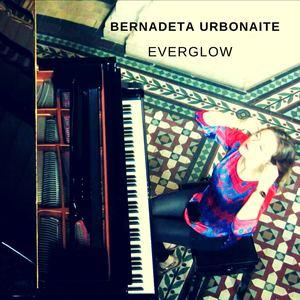 Bernadeta Urbonaite - Everglow