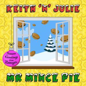 Keith 'n' Julie - Mr. Mince Pie