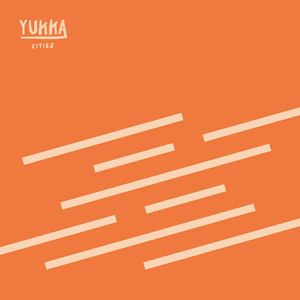 Yukka - Cities