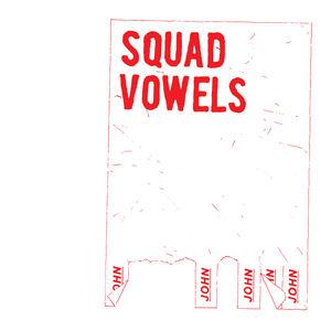 JOHN - Squad Vowels