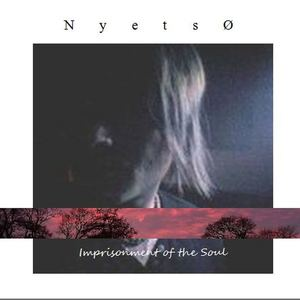 nyetso - Imprisonment of the Soul (Samhain night)