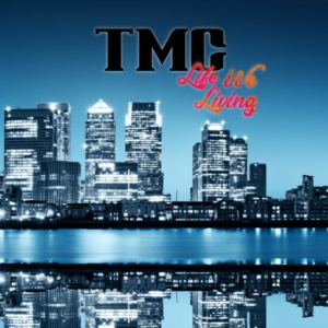 TMCUK_ - Life We Living PREVIEW