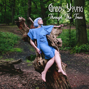 Gabby Young - Through The Trees