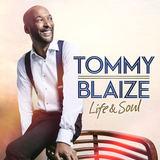 Tommy Blaize - You've Got A Friend