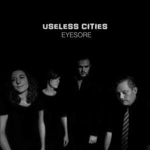 Useless Cities - Eyesore