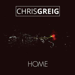 Chris Greig & The Merchants - Home