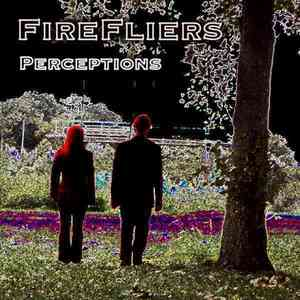 FireFliers - Life's a Circle