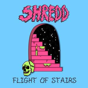 Shredd - Flight Of Stairs