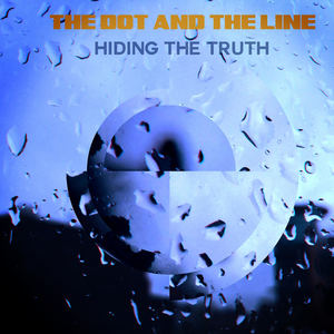 thedotandthelinemusic - Hiding The Truth