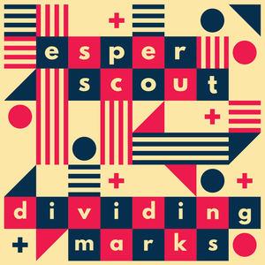 Esper Scout - Dividing Marks