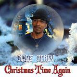 Mark Henry - Christmas Time Again