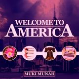 Muki Munah - Welcome To America