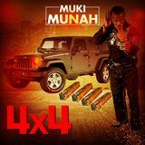 Muki Munah - 4 X 4