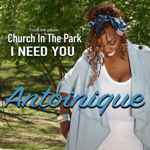Antoinique - I Need You