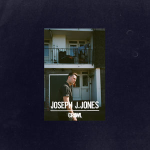 Joseph J. Jones - Crawl