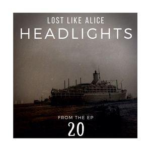 LostLikeAlice - Headlights