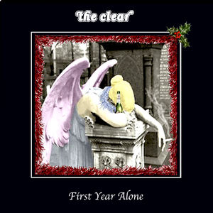 the clear - First year alone