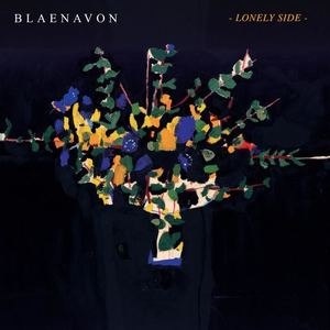 Blaenavon - Lonely Side