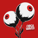 Circa Waves - Wake Up