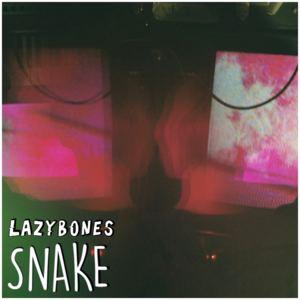 Lazybones - Snake