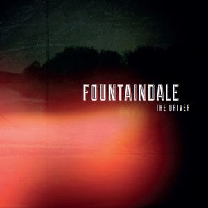 FOUNTAINDALE - The Driver