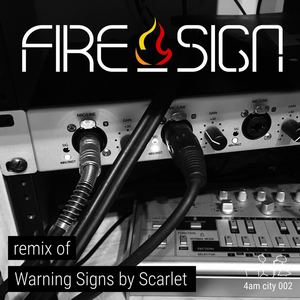 fire_sign - Remix of Warning Signs by Scarlet