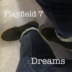 Playfield 7 - Dreams