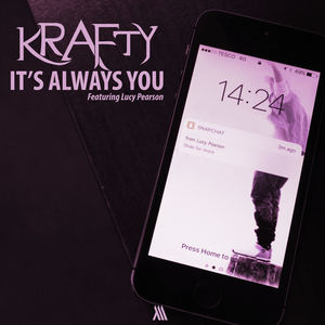 Krafty - It's Always You (ft. Lucy Pearson)