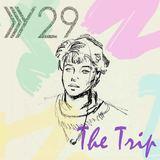 Y29 - The Trip