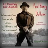 Paul Henry Dallaire - Choo choo dans les Laurentides/Le P'tit train du nord