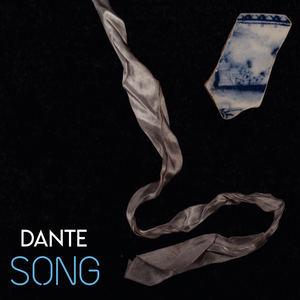 DANTE - Song