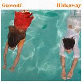 Geowulf - Hideaway