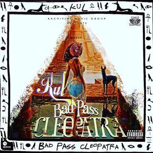 KuL - Bad Pass Cleopatra