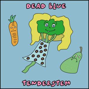 Dead Blue - Tenderstem
