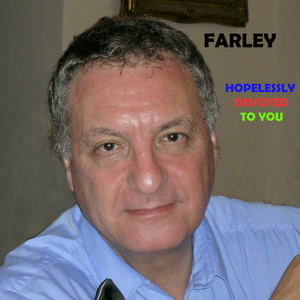 Farley D - Hopelessly Devoted To You