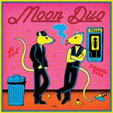 Moon Duo - No Fun