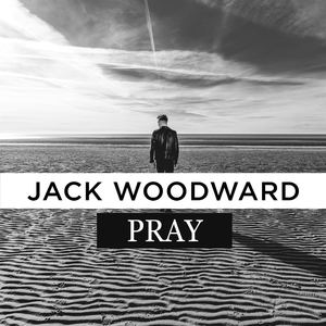 Jack Woodward - Pray