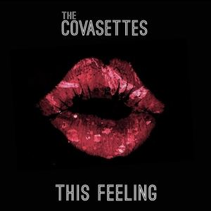 The Covasettes - This Feeling